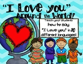 I Love You Around the World Valentine's Day Multicultural