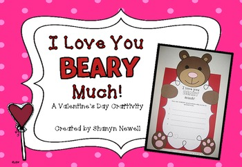 I Love You BEARY Much! {A Valentine's Day Craftivity}