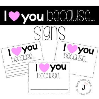 I Love You Because Signs