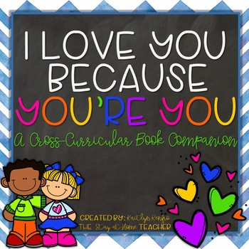 I Love You Because You're You Book Companion and Enrichment