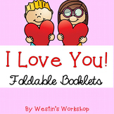 I Love You Foldable Booklets for Valentine's Day