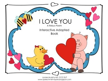 I Love You: Interactive Adapted Book