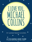 I Love You, Michael Collins by Lauren Baratz-Logsted Book