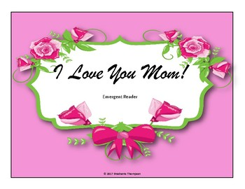 I Love You Mom-Emergent Reader