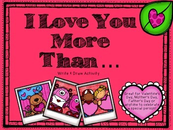 I Love You More Than... Special Person Writing