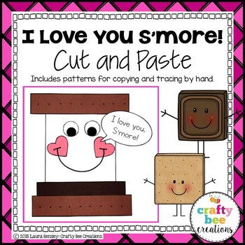 I Love You S'more Cut and Paste