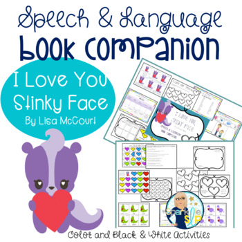 i love you stinky face book companion speech language and literacy