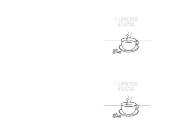 I Love You a Latte Valentine's Day Coloring Page and Valentine Pack