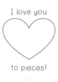 I Love You to Pieces