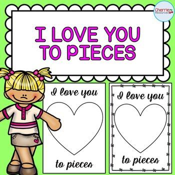 I Love You to Pieces FREEBIE