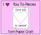 I Love You to Pieces * torn paper craft * grandparent's da