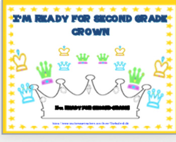 """""""I'M READY FOR SECOND GRADE!"""" ~ CROWN"""