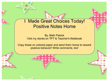 I Made Great Choices Today Notes Home