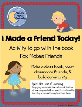 I Made a Friend Today! Activity to go with the book Fox Makes Friends