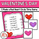 I Made a Red Heart Circle Time Game