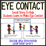 I Make Eye Contact During Conversations: A Social Story Fo