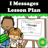 I Messages Lesson Plan and Activity