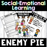 I Messages / Conflict Resolution - Social Emotional Skills - Enemy Pie (SEL)