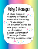 I Messages - a lesson on problem solving with situation cards & response sheet