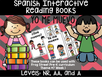 I Move Spanish Interactive Reading Books Can Be Used With Frog Street