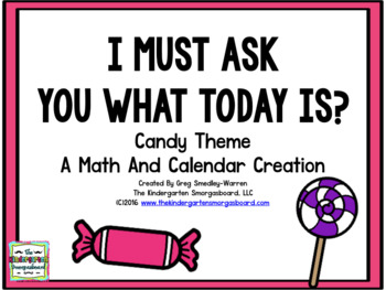 I Must Ask You What Today Is: A Candy Theme Common Core Ca