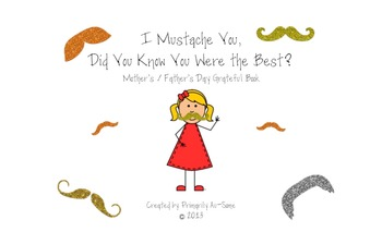 "I ""Mustache"" You A Question?  Mother/Father's Day Make & Take Book"