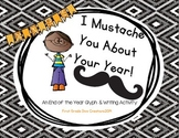 """End of the Year Activities Printable Glyph~""""I Mustache You About Your Year"""""""