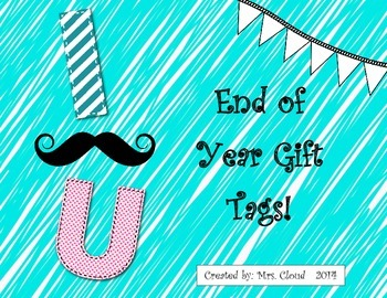 I Mustache You End of Year Student Gift Tags