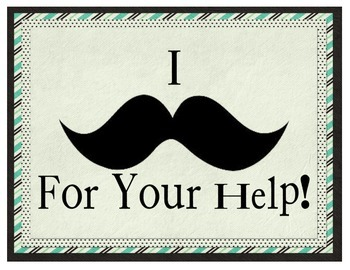 """I """"Mustache"""" You For Help!"""