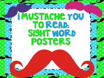 I Mustache You To Read Sight Words!  Editable Poster Set!