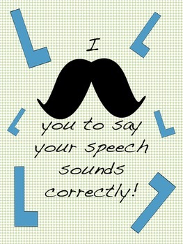 I Mustache You To Say Your Speech Sounds Correctly (L Sound)
