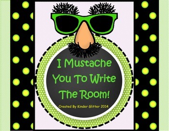 I Mustache You To Write The Room!