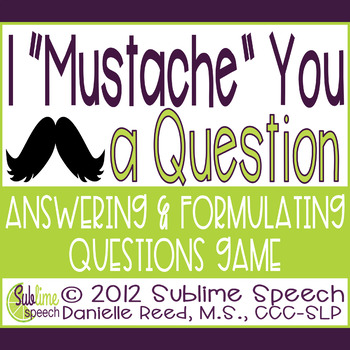 "I ""Mustache"" You a Question: An Answering and Formulating Questions Game"