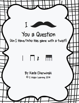I Mustache You a Question-An I Have/Who has Game with a Twist! tika-tika