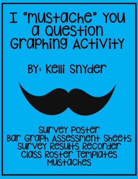 """I """"Mustache"""" You a Question Bar Graphing Activity"""