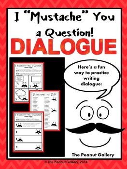 "I ""Mustache"" You a Question! (Dialogue Practice)"