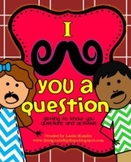I Mustache You a Question! Getting to Know You Questions a