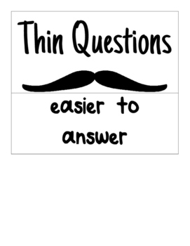 I Mustache You a Question - Thick and Thin Questioning