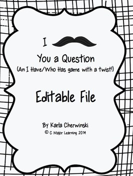 I Mustache You a Question - editable file