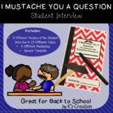 I Mustache You a Question: Student Interview for Back to School
