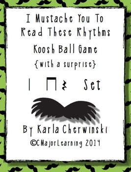 I Mustache You to Read These Rhythms - Koosh Ball game {wi
