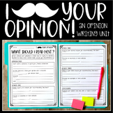 """I """"Mustache"""" Your Opinion (An Opinion Writing Unit)"""