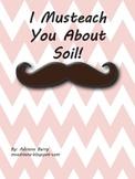 Soil Unit - I Musteach You About Soil