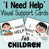 I NEED 'HELP' CARD SET - 6 VISUAL CHOICES