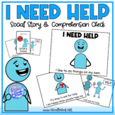 I Need Help- A Social Story for Behavior with Comprehensio