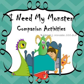 #SLPMustHave: I Need My Monster - Companion Activities for Speech & Language