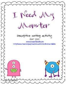 I Need My Monster Descriptive Writing