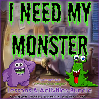 I Need My Monster Reading Lessons & Interactive Notebook Activities Bundle