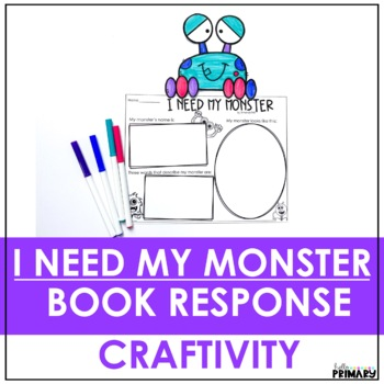 I Need My Monster: Post-Reading Activity