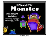 I Need My Monster - Reading & Writing Activities to Accomp